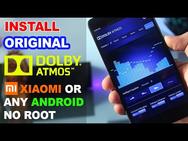 Install Dolby Atmos on All Xiaomi Phones or Any Android