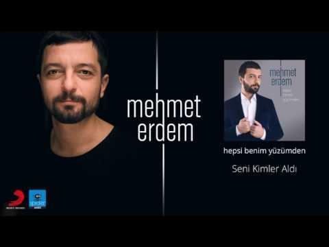 Mehmet Erdem  Seni Kimler Aldı   Official Audio Release©