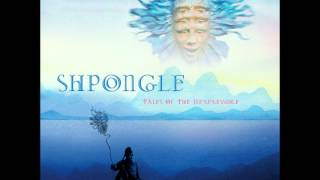 Shpongle - Tales of the Inexpressable [Full album]