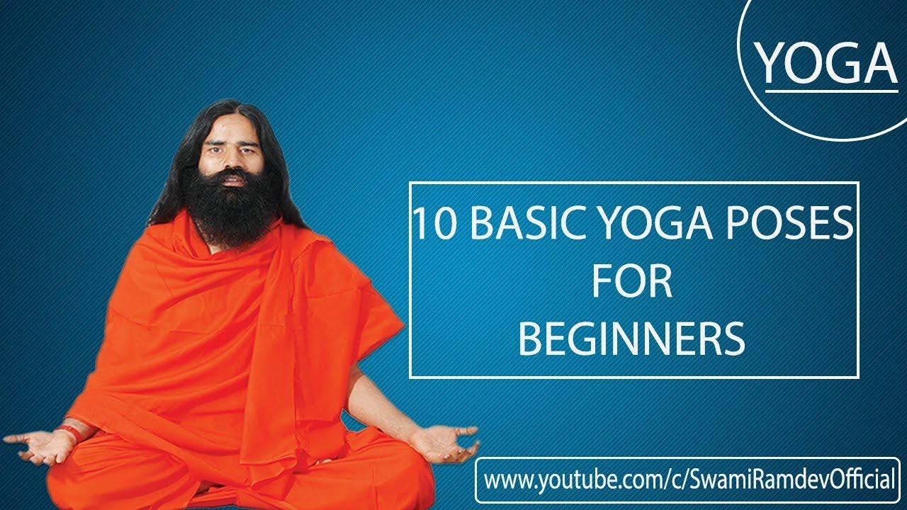 10 Yoga Poses For Beginners Swami Ramdev Youtube