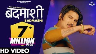 Badmashi - Amit Saini Rohtakiya Mp3 Song Download