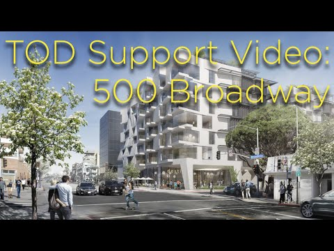 TOD Support Video: 500 Broadway in Santa Monica