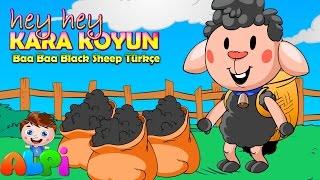 Hey Hey Kara Koyun (Baa Baa Black Sheep Türkçe) 🐑 Çocuk Şarkıları