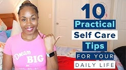 10 Practical Self Care Tips to Use in Your Daily Life |  Self Care Routine | Get My Life Together