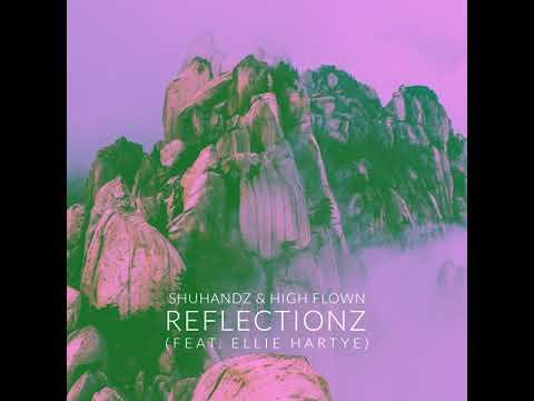 [Chill] Reflectionz - Shuhandz & High Flown