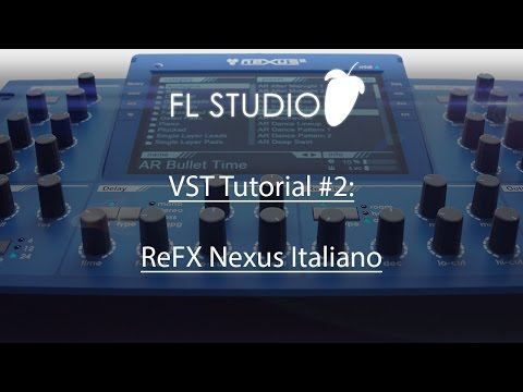 VST Tutorials #2 - ReFX Nexus Italiano