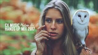Techno 2017 Best HANDS UP Dance Music Mix Party Remix 8