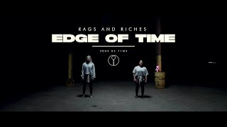 RAGS AND RICHES - Edge of Time