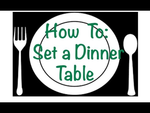 How To: Set A Formal Dinner Table