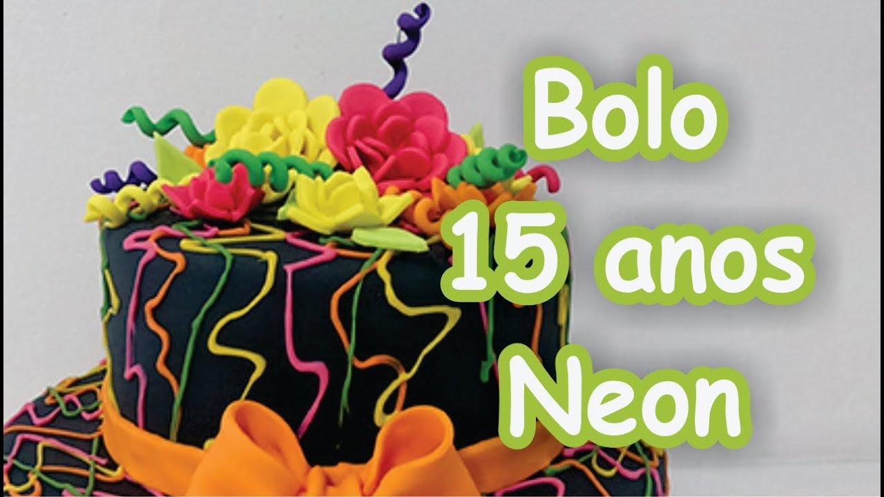 Bolo De 100 Anos: Bolo 15 Anos Neon