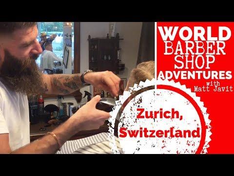 💈 World Barber Shop Adventures (Zurich, Switzerland)