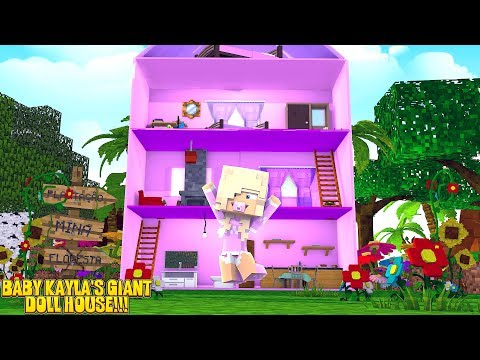 Minecraft PRINCESS BABY KAYLA GETS A LIFE SIZE DOLL HOUSE!!! w/ LITTLE DONNY