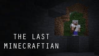 The Last Minecraftian (A Minecraft Movie)