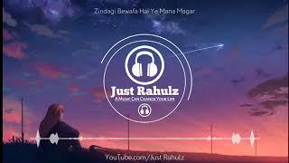 Zindagi Bewafa Hai Yeh Maana Magar | Tum Jo Aaye | 8D Audio | HQ