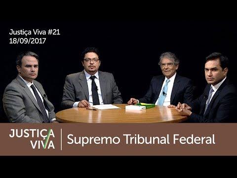 Justiça Viva #21 - Supremo Tribunal Federal