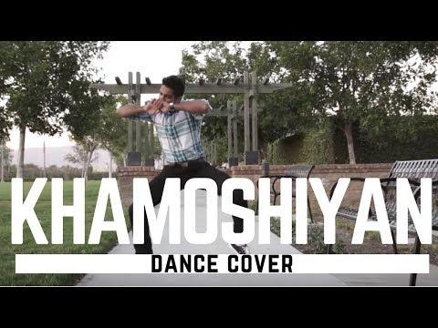 Khamoshiyan Dance Cover | Arijit Singh | by Rajat