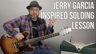Jerry Garcia Style Soloing Lesson and Theory Concepts