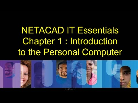 NETACAD IT Essentials Chapter 1 Introduction To The Personal Computer