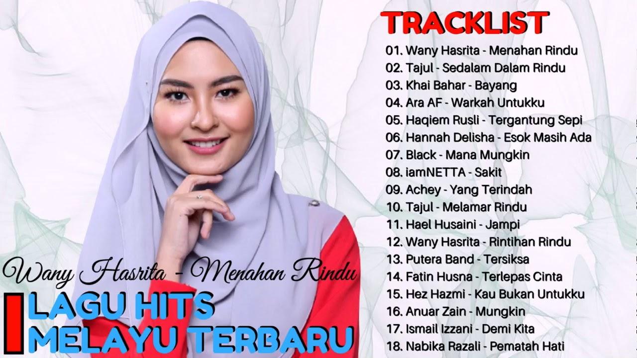 Lagu Melayu Baru 2017 Top Hits Lagu Melayu Terkini Himpunan Lagu Melayu Baru 2017 Youtube