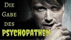 Die Gabe des Psychopathen.