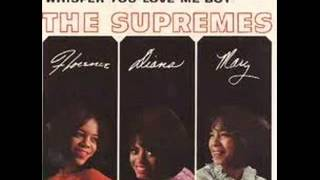 THE SUPREMES - BACK IN MY ARMS AGAIN - WHISPER YOU LOVE ME BOY