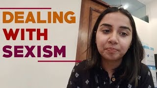 How I Deal With Sexism. | #RealTalkTuesday | MostlySane