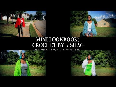 mini-lookbook:-crochet-by-k-shag- -feat.-ego,-fashion-nova,-urban-outfitters,-&-fila