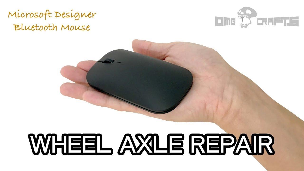 5d52801da6f Wheel Axle Repair - Microsoft Designer Bluetooth Mouse [OMG CRAFTS ...