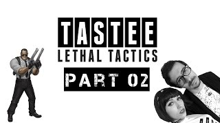TASTEE: Lethal Tactics - Part 2 (Collab w/ Viktoria Bubbls - Let's Play PC Gameplay Walkthrough)