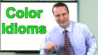 Learning English TV Lesson 11 - Color Idioms with Steve Ford