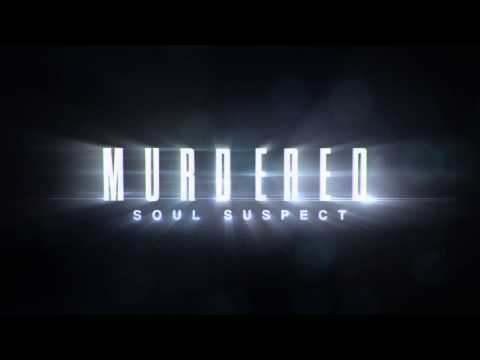 "Murdered: Soul Suspect - ""The Witness"" (Gamescom Trailer) [EU]"