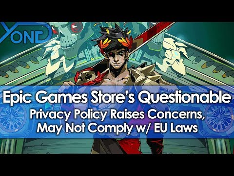 Epic Games Stores Questionable Privacy Policy Raises Concerns, May Not Comply w/ EU Laws