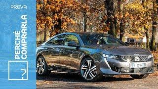 Peugeot 508 (2018)   Perché comprarla... e perché no