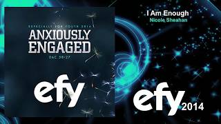 EFY 2014 - 03 I Am Enough by Nicole Sheahan