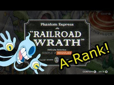 Cuphead - Railroad Wrath [A-Rank Boss Guide]