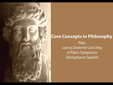 Love as a Desire for Lost Unity in Plato's Symposium - Philosophy Core Concepts