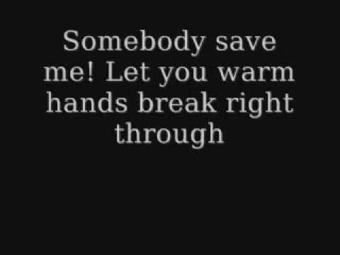 Save me - Remy Zero Lyrics (Smallville Theme)