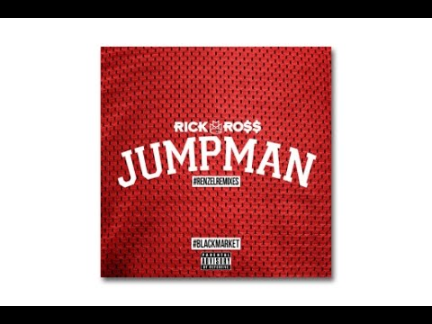Rick Ross - Jumpman (Remix)