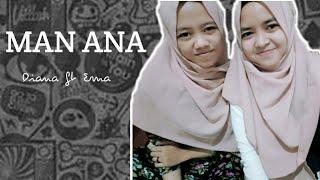 Man ana by NANA CHEMA
