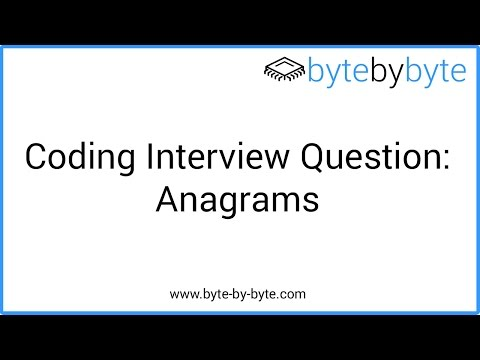 Interview Question: Anagrams