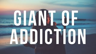 The Giant of Addiction - Week 6 David and Goliath