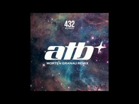 ATB  Ecstasy Morten Granau Remix