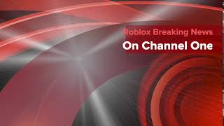Roblox Breaking news Intro