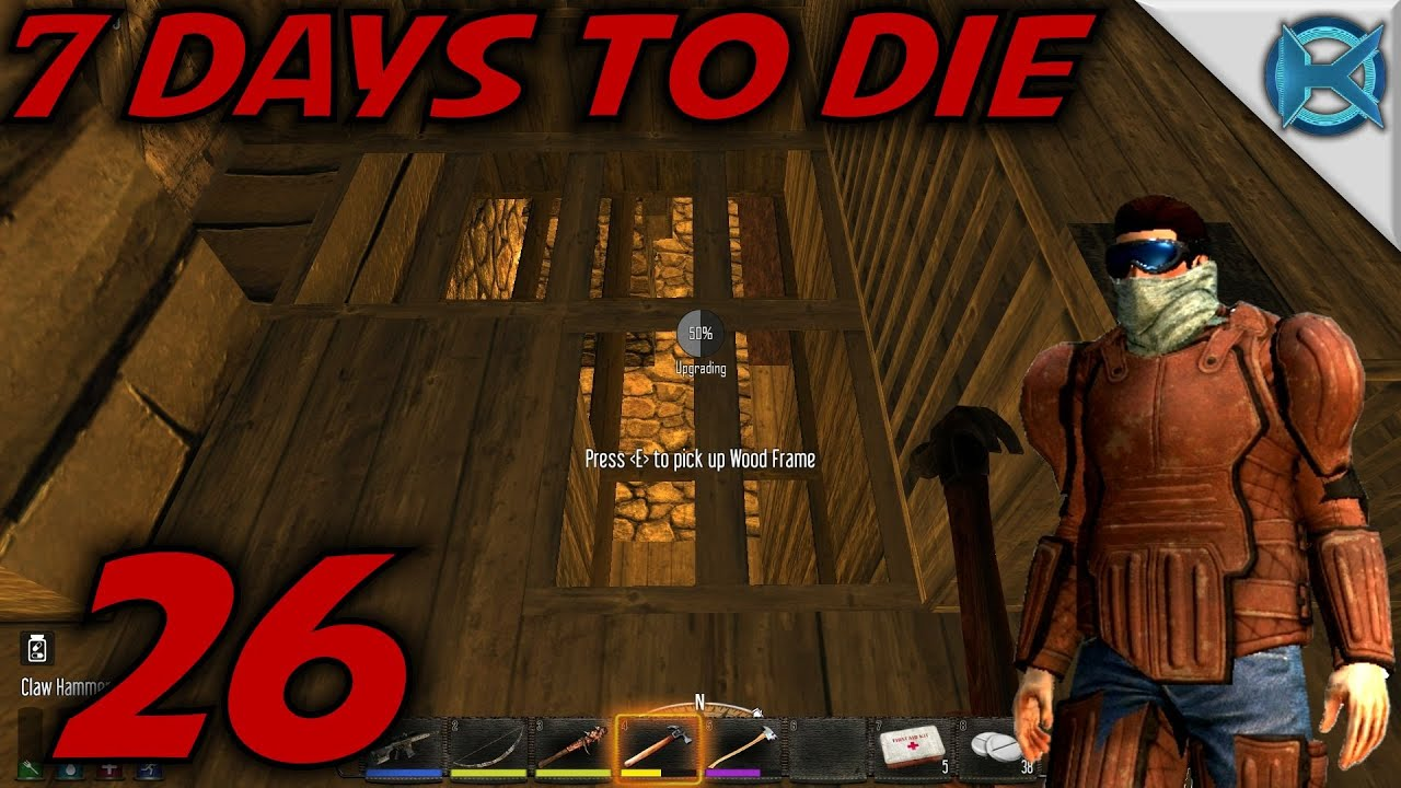 7 Days To Die Alpha 12 Gameplay Lets Play S 12 Ep 26 Prep For Day 21 Horde