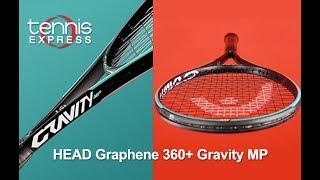 Head Graphene 360+ Gravity MP Tennis Racquet Review | Tennis Express