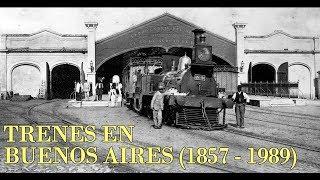 Los trenes en Buenos Aires (1857 - 1989)