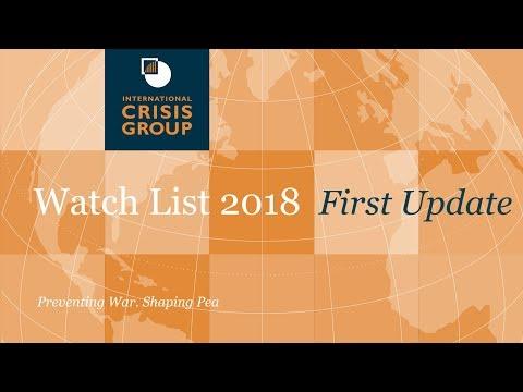 Crisis Group Watch List 2018 (First Update)