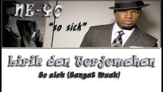 Download lagu Ne Yo - so sick | Lirik + Terjemahan Indonesia