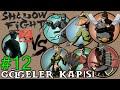 MAY! - Shadow Fight 2 - Gölgeler Kapısı  - LYNX Boss Battle - Bölüm 12| Android [Türkçe Altyazılı]