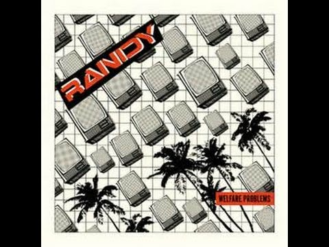 RANDY welfare problems (FULL ALBUM PROMO)